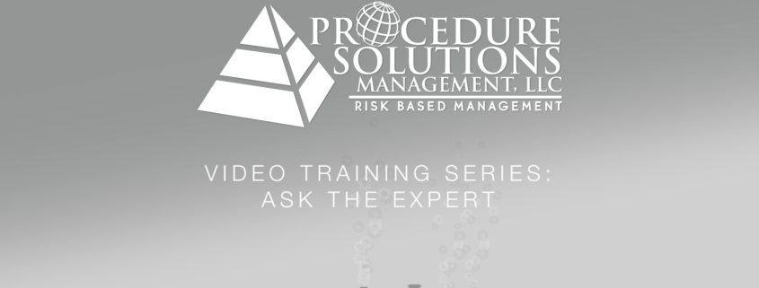 Procedure Solutions Management: Video Training Series: Ask An Expert
