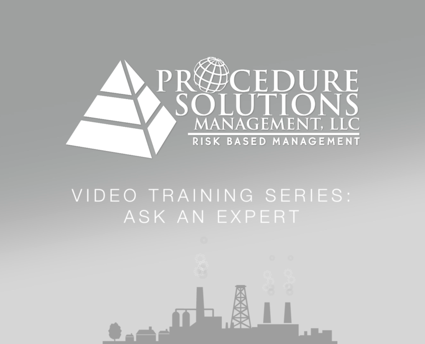 Procedure Solutions Management, LLC - Video Training Series - Ask An Expert - Human Factored Writing Applicable to all Industries?